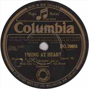 Bing Crosby With Guy Lombardo And His Royal Canadians - Young At Heart / Oh Baby Mine (I Get So Lonely) mp3 album