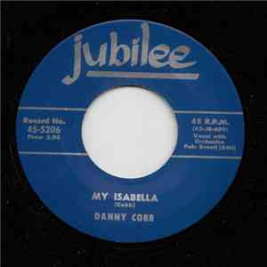 Danny Cobb - My Isabella / A Brand New Deal mp3 album