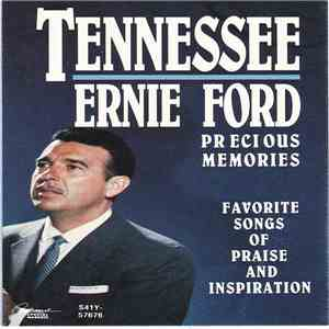 Tennessee Ernie Ford - Precious Memories Favorite Songs Of Praise And Inspiration mp3 album