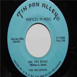 The Melodiers - Are You Ready / My Soul Is Now At Peace mp3 album