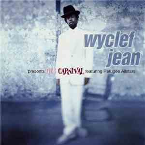 Wyclef Jean Featuring Refugee Allstars - The Carnival mp3 album