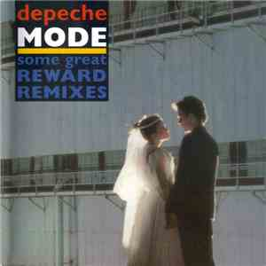 Depeche Mode - Some Great Reward Remixes mp3 album