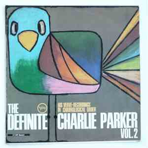 Charlie Parker - The Definite Charlie Parker, Vol. 2 mp3 album