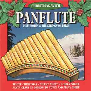 Dinu Bomha & The Strings Of Paris - Christmas With Panflute mp3 album