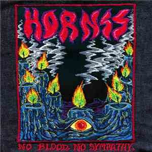 Hornss - No Blood, No Sympathy mp3 album