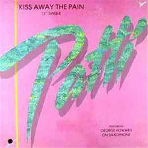 Patti LaBelle Featuring George Howard - Kiss Away The Pain mp3 album