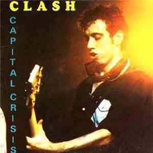 Clash - Capital Crisis mp3 album