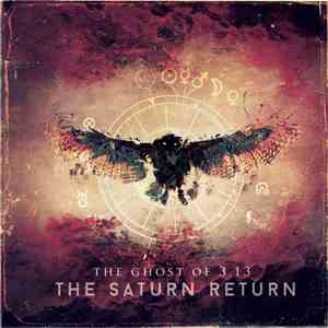 The Ghost Of 3.13 - The Saturn Return mp3 album