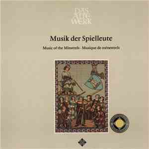 Thomas Binkley, Studio Der Frühen Musik - Musik Der Spielleute / Music Of The Minstrels / Musique De Ménestrels mp3 album