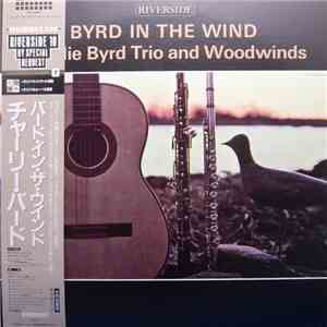 Charlie Byrd Trio And Woodwinds - Byrd In The Wind mp3 album