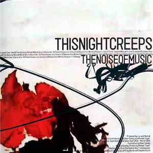 This Night Creeps - The Noise Of Music mp3 album