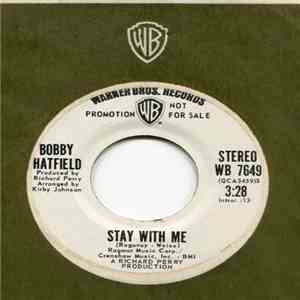 Bobby Hatfield - Stay With Me mp3 album