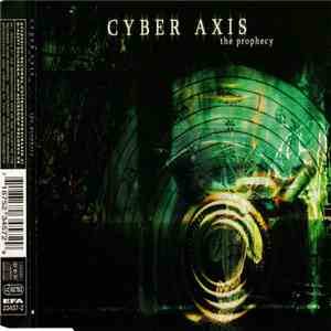 Cyber Axis - The Prophecy mp3 album