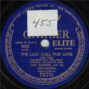 Jan Garber And His Orchestra - The Last Call For Love / The Lamplighter's Serenade mp3 album