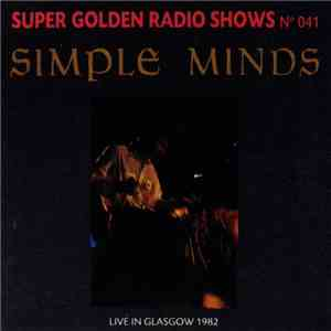 Simple Minds - Live In Glasgow 1982 mp3 album