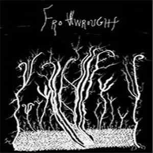 Frothwrought - Frothwrought mp3 album