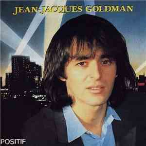 Jean-Jacques Goldman - Positif mp3 album