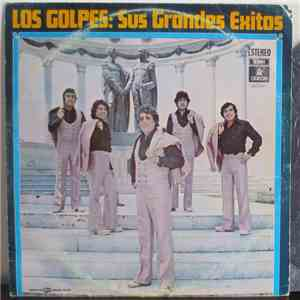 Los Golpes - Sus Grandes Exitos mp3 album