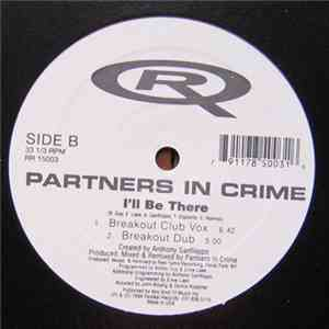 Partners In Crime - I'll Be There mp3 album
