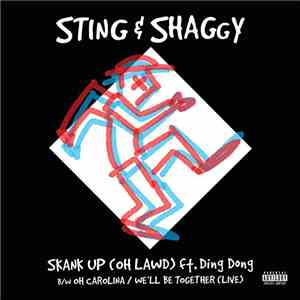 Sting & Shaggy Ft. Ding Dong - Skank Up (Oh Lawd) mp3 album