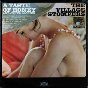 The Village Stompers - A Taste Of Honey And Other Goodies mp3 album
