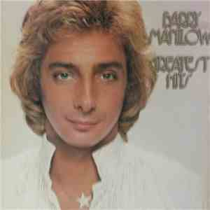 Barry Manilow - Greatest Hits mp3 album