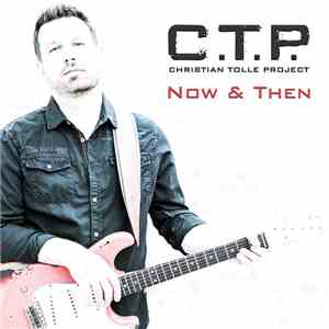 C.T.P. - Now & Then mp3 album