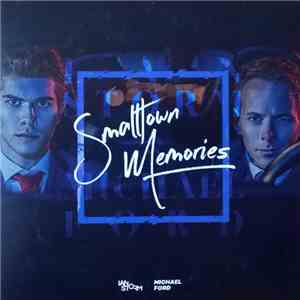 Ian Storm & Michael Ford  - Smalltown Memories mp3 album
