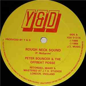 Peter Bouncer & The Offbeat Posse - Rough Neck Sound / Memories mp3 album