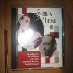 Various - Swinging At Carnegie Hall. At The Legendary From Spirituals To Swing Concerts. Produced By John Hammond. mp3 album