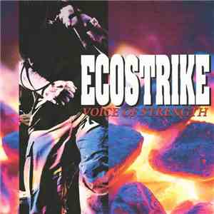 Ecostrike - Voice Of Strength mp3 album