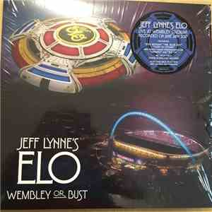 Jeff Lynne's ELO - Wembley Or Bust mp3 album