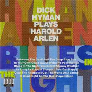 Dick Hyman - Blues In The Night (Dick Hyman Plays Harold Arlen) mp3 album