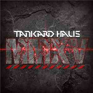 Tankard Haus - MMXV mp3 album