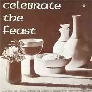 The Community Of Celebration - Celebrate The Feast mp3 album