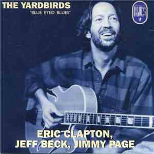 The Yardbirds - Blue Eyed Blues mp3 album