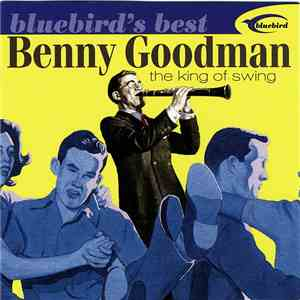Benny Goodman - The King Of Swing mp3 album