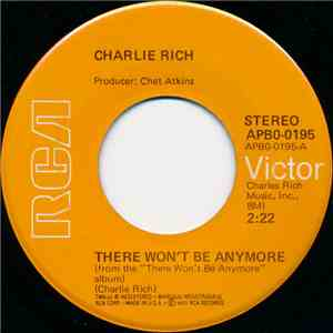 Charlie Rich - There Won't Be Anymore / It's All Over Now mp3 album