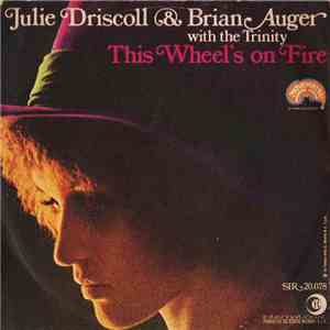 Julie Driscoll & Brian Auger With The Trinity - This Wheel's On Fire mp3 album