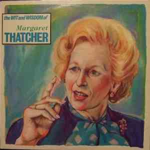 No Artist - The Wit And Wisdom Of Margaret Thatcher mp3 album