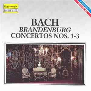 Bach - Brandenburg Concertos Nos. 1-3 mp3 album