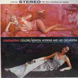 Kenyon Hopkins And His Orchestra - Contrasting Colors mp3 album