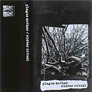 Plague Mother / Winter Ritual - Plague Mother / Winter Ritual mp3 album