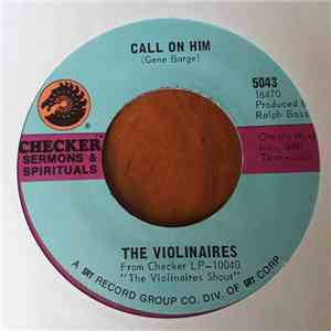 The Violinaires - Call On Him / I Don't Know mp3 album