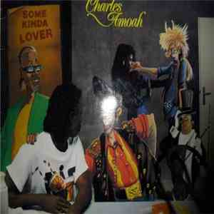Charles Amoah - Dɔfo Bini / Some Kinda Lover mp3 album