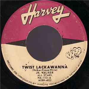 Jr. Walker All Stars - Twist Lackawanna / Willie's Blues mp3 album