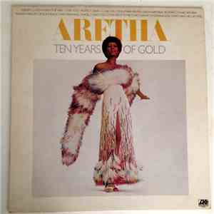 Aretha Franklin - Ten Years Of Gold mp3 album
