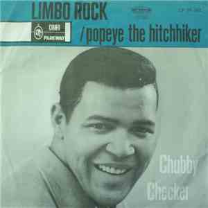 Chubby Checker - Limbo Rock / Popeye The Hitchhiker mp3 album