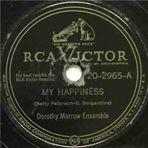 Dorothy Morrow Ensemble / Joe Loss And His Orchestra - My Happiness mp3 album