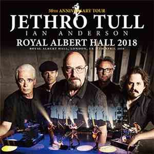 Jethro Tull, Ian Anderson - Royal Albert Hall 2018 mp3 album